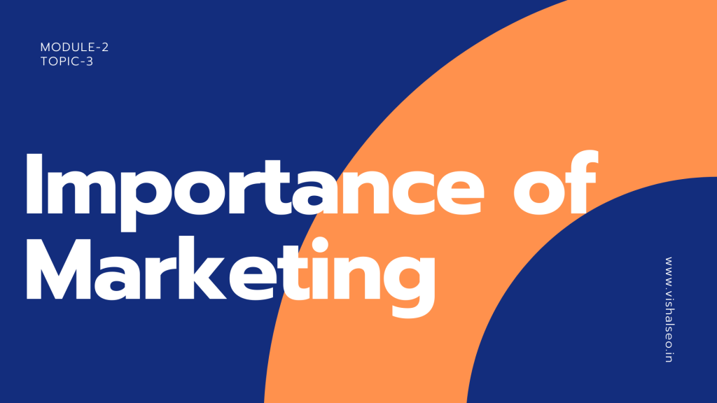 Importance of Marketing with free digital marketing course