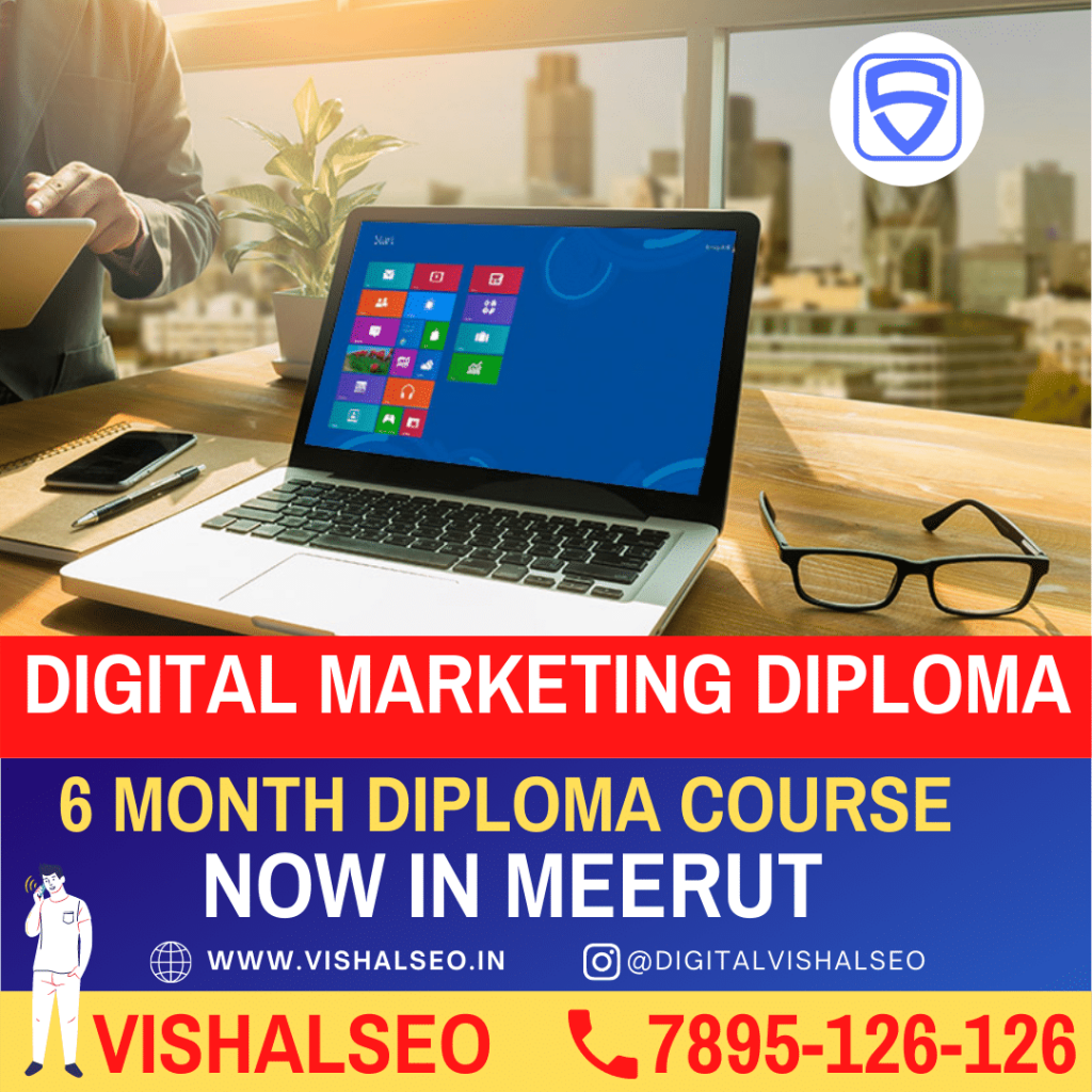 Digital Marketing 6 month Diploma Course in Meerut