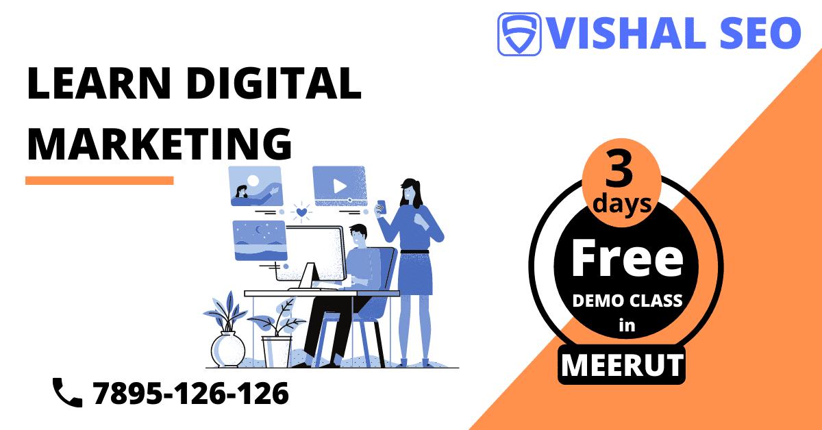3 day free demo class in Best digital marketing institute in Meerut