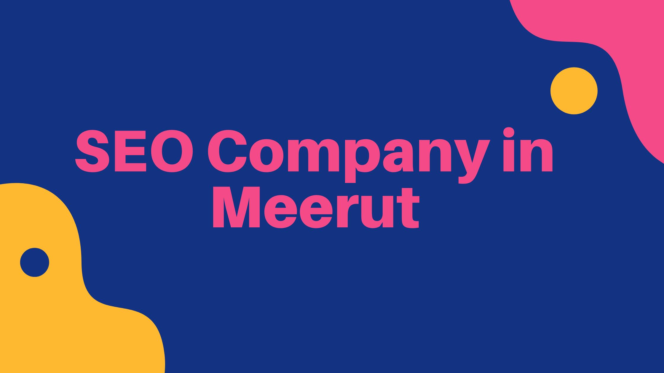 SEO company in meerut